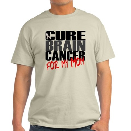 Cure Brain Cancer --- For My Mom Light T-Shirt