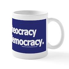 Keep your theocracy ... Mug