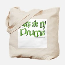 Aliens ate my drums : Tote Bag