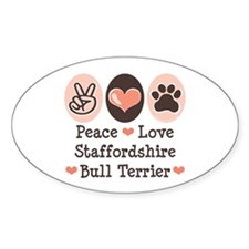 Peace Love Stafford Bull Terrier Oval Decal