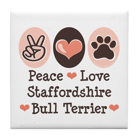 Peace Love Stafford Bull Terrier Tile Coaster