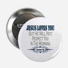 "Jesus Loves You 2.25"" Button"