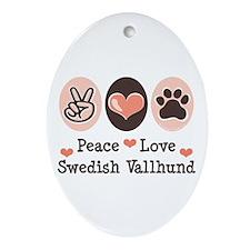 Peace Love Swedish Vallhund Oval Ornament