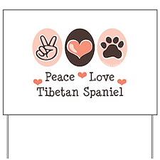 Peace Love Tibetan Spaniel Yard Sign