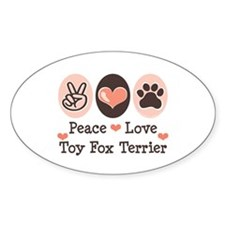 Peace Love Toy Fox Terrier Oval Decal
