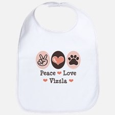 Peace Love Vizsla Bib