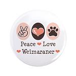 Peace Love Weimaraner 3.5