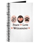 Peace Love Weimaraner Journal