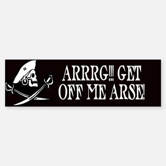 Arrrg! Get Off Me Arse Bumper Car Car Sticker