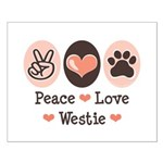 Peace Love Westie Small Poster