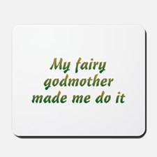MMDI Fairy Godmother Mousepad