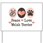 Peace Love Welsh Terrier Yard Sign