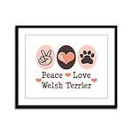 Peace Love Welsh Terrier Framed Panel Print