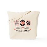 Peace Love Welsh Terrier Tote Bag