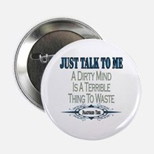 "Talk To Me 2.25"" Button"