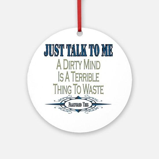 Talk To Me Ornament (Round)
