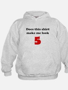 Make Me Look 5 Hoodie