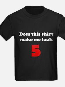 Make Me Look 5 T