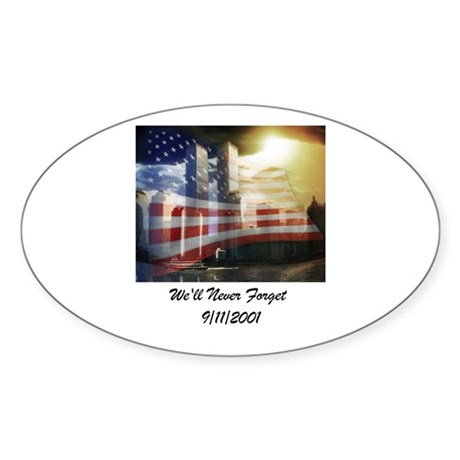 We'll Never Forget Sticker (Oval)