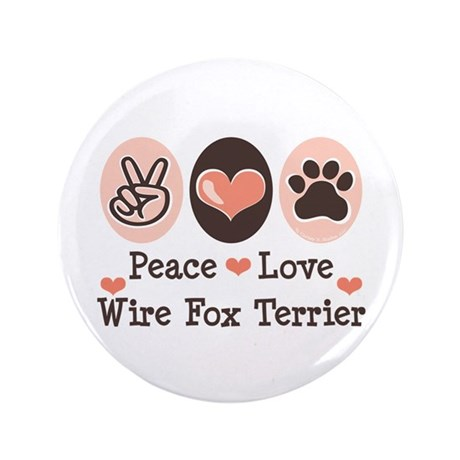 "Peace Love Wire Fox Terrier 3.5"" Button (100 pack)"