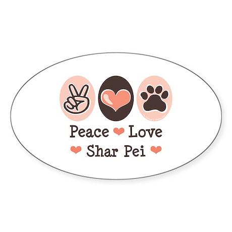 Peace Love Shar Pei Oval Sticker
