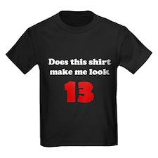 Make Me Look 13 T