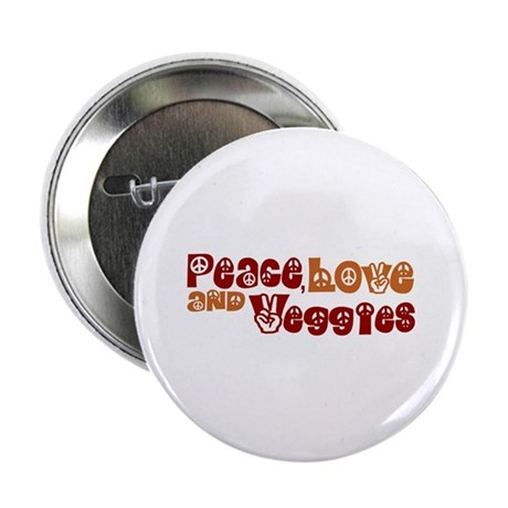 "Peace, Love and Veggies 2.25"" Button"