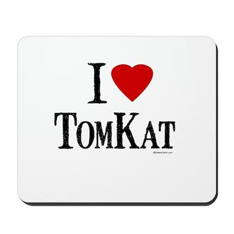 I Love TomKat (Tom & Katie) ~ Mousepad