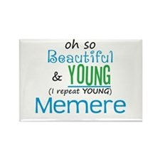 Beautiful and Young Memere Rectangle Magnet