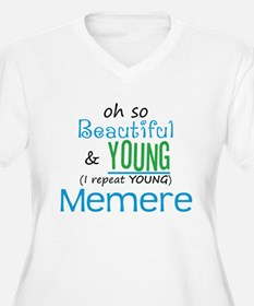 Beautiful and Young Memere T-Shirt