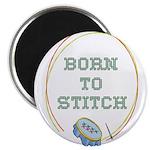 Born To Cross-Stitch Magnet