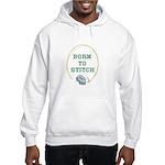 Born To Cross-Stitch Hooded Sweatshirt