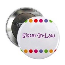 """Sister-In-Law 2.25"""" Button (10 pack)"""