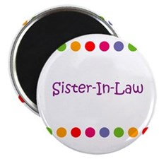 "Sister-In-Law 2.25"" Magnet (10 pack)"