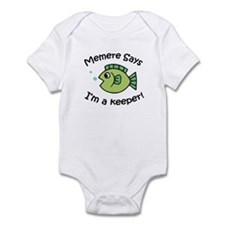 Memere Says I'm a Keeper! Infant Bodysuit