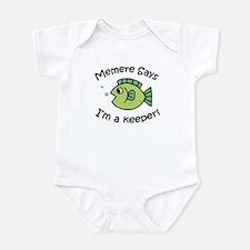 Memere Says I'm a Keeper! Infant Bodysuit