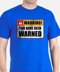 You Have Been Warned 'Clean Print' T-Shirt