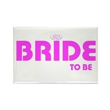 bride to be hrt Rectangle Magnet