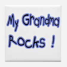 My Grandma Rocks ! Tile Coaster