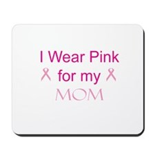 Pink Ribbon - mom Mousepad