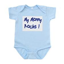 My Mommy Rocks ! Infant Bodysuit