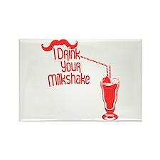 I Drink Your Milkshake Rectangle Magnet