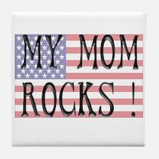 My Mom Rocks ! Tile Coaster