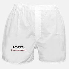 100 Percent Praxeologist Boxer Shorts