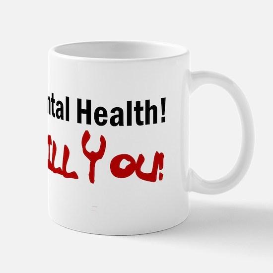 Support Mental Health Mug
