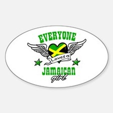 Everyone loves a jamaican girl Oval Decal