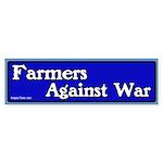 Farmers against war bumper sticker