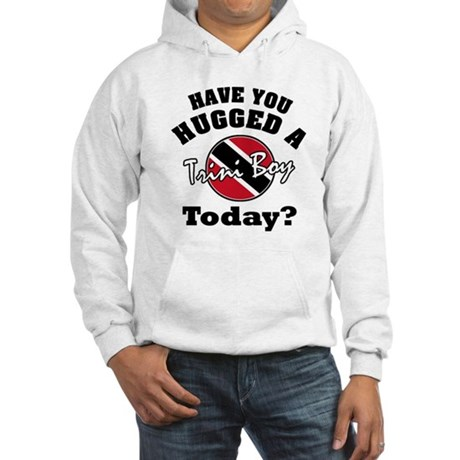 Have you hugged a Trini boy today? Hooded Sweatshi