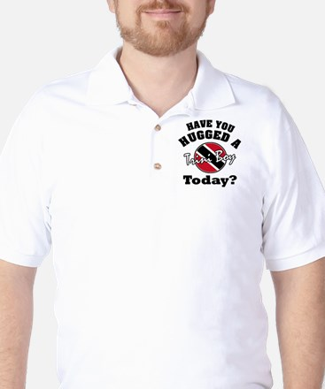 Have you hugged a Trini boy today? Golf Shirt