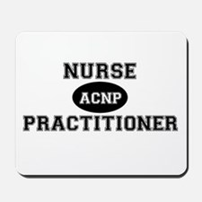 Acute Care Nurse Practitioner Mousepad